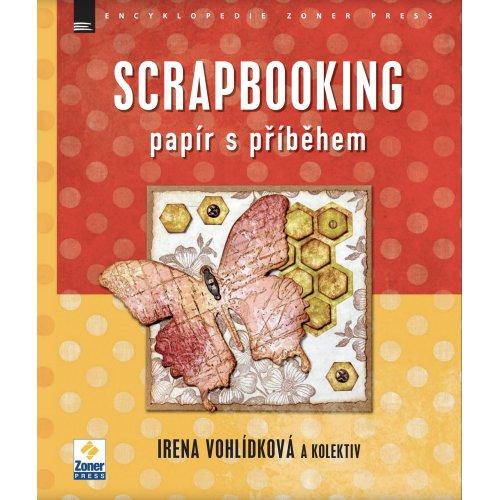 Scrapbooking - Papír s příběhem
